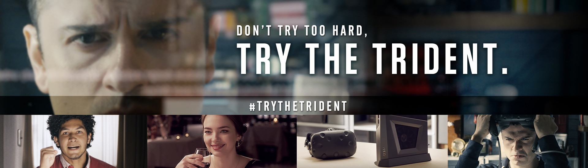 Try the Trident