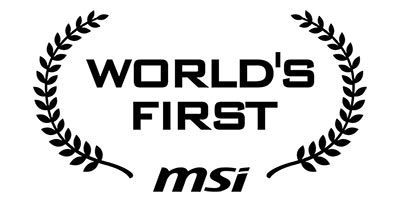 MSI world first