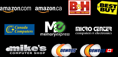 Participating Etail / Retail Partners: Amazon U.S. / Amazon Canada, B&H Photo, Best Buy, Canada Computers, Fry's, Memory Express, Micro Center, Mike's Shop Canada, NCIX, Newegg U.S. / Newegg Canada.